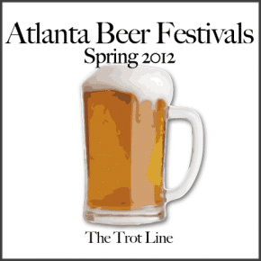 Atlanta Beer Festivals Spring 2012