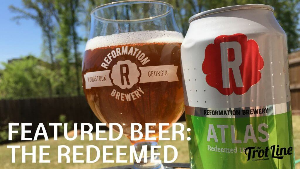 Reformation Brewery - Atlas IPA - Woodstock, GA